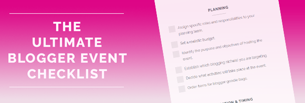 Check out our blogger event checklist now